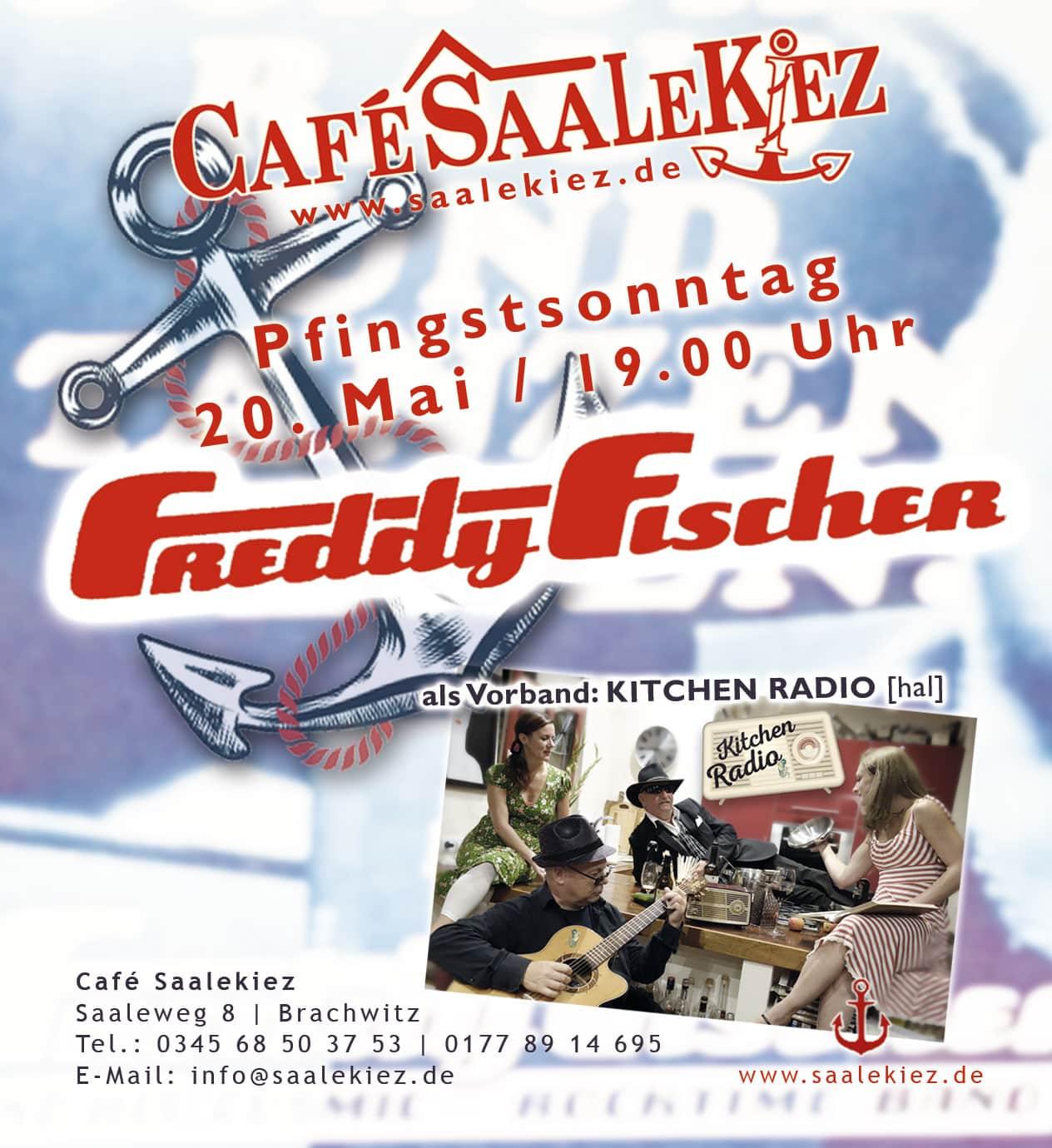 Kitchen Radio als Support von Freddy Fischer im Saalekiez